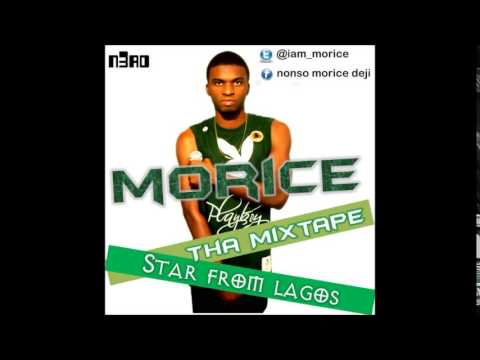 Morice - Star From Lagos [MixTape]