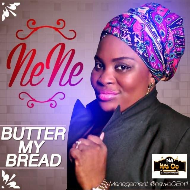 NENE - Butter My Bread [AuDio]