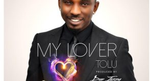 Tolu - My Lover ft Don Jazzy