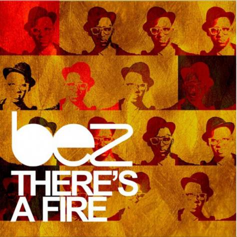 Bez – There's A Fire [AuDio]