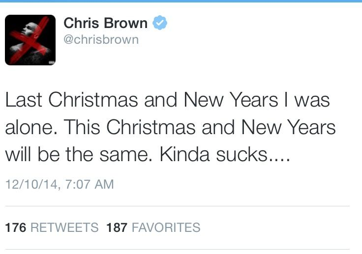 Chris Brown says he'll spend Christmas and New Year alone
