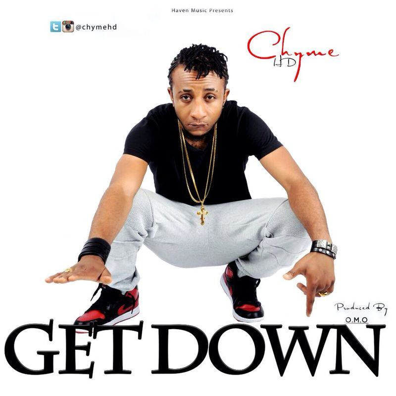Chyme HD - Get Down [AuDio]