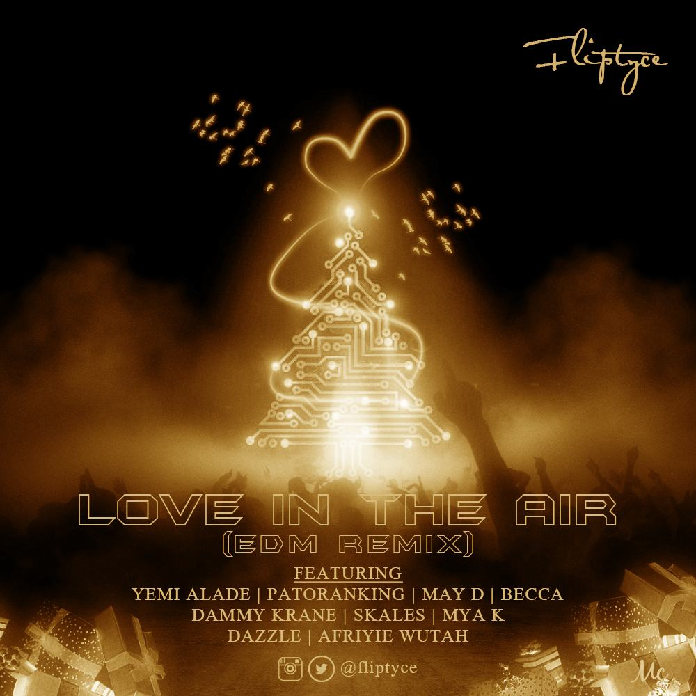 Fliptyce - Love In The Air ft Yemi Alade, May D, Patoranking, Becca, Skales, Dammy Krane, Dazzle, Mya K & Afriyie Wutah [AuDio]