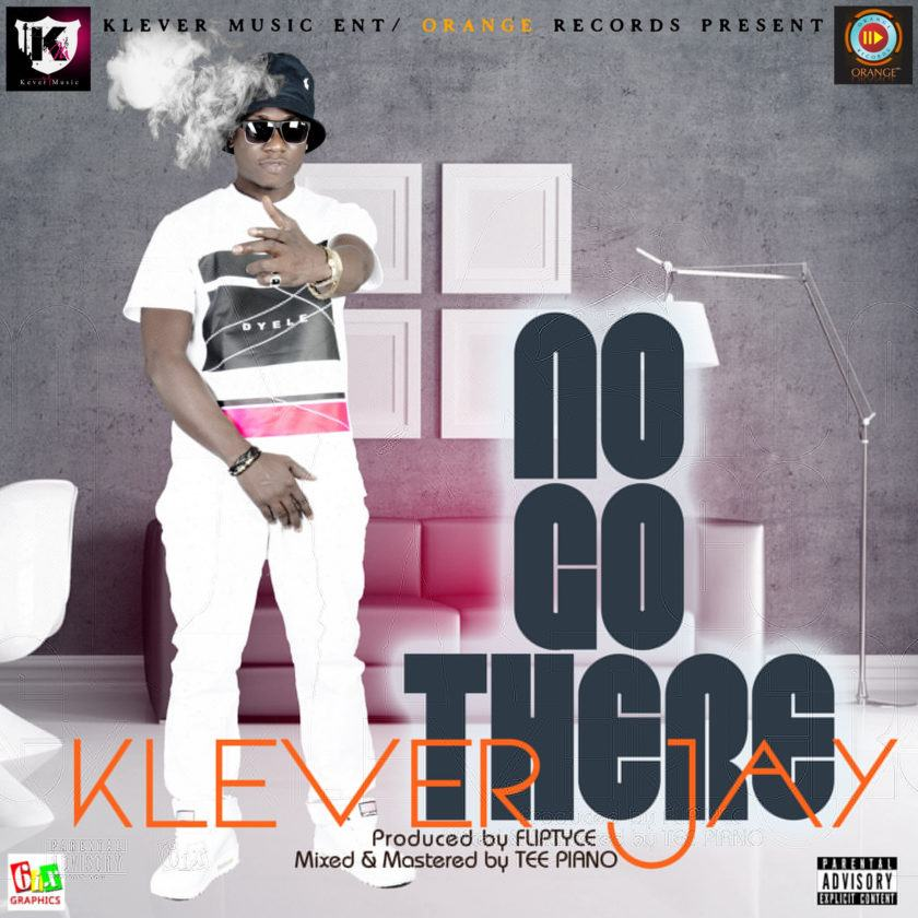 Klever Jay - No Go There [AuDio]