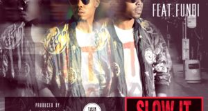 Poe - Slow It Down ft Funbi [AuDio]
