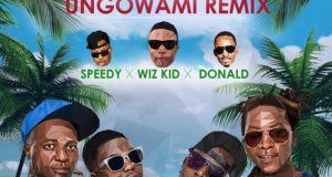 Uhuru - Ungowami ft Wizkid, Donald & Speedy [ViDeo]