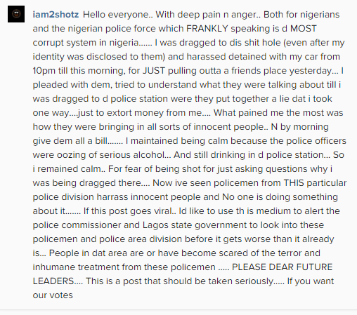 2Shotz recounts his horrible ordeal with the Nigerian Police