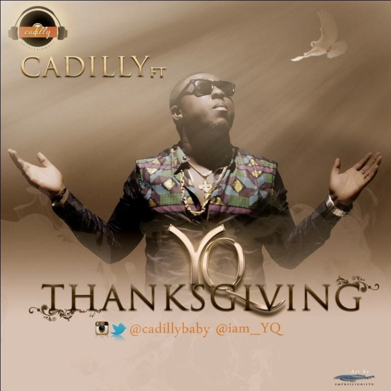 Cadilly - Thanksgiving ft YQ [AuDio]