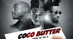 Charass - Coco Butter (Remix) ft Phyno & Davido