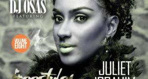 Dj Osas - Freestyle Mix Vol 8 ft Juliet Ibrahim