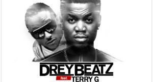 Drey Beatz – Ebele ft Terry G [AuDio]