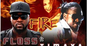 Floss - Fire ft Timaya