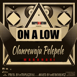 PelePele - On A Low [AuDio]