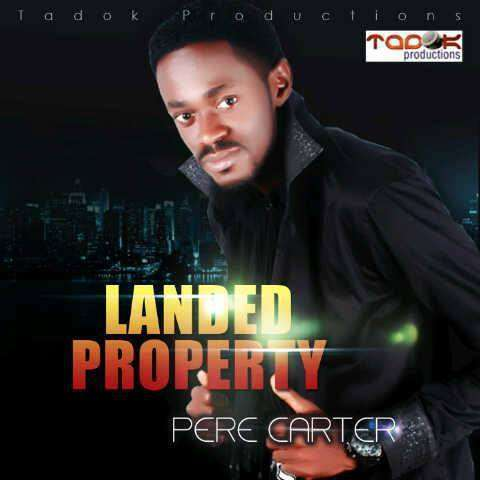 Pere Carter - Landed Property [AuDio]