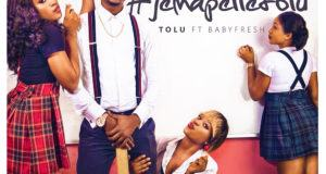 Tolu - Jemapelletolu ft BabyFresh [AuDio]