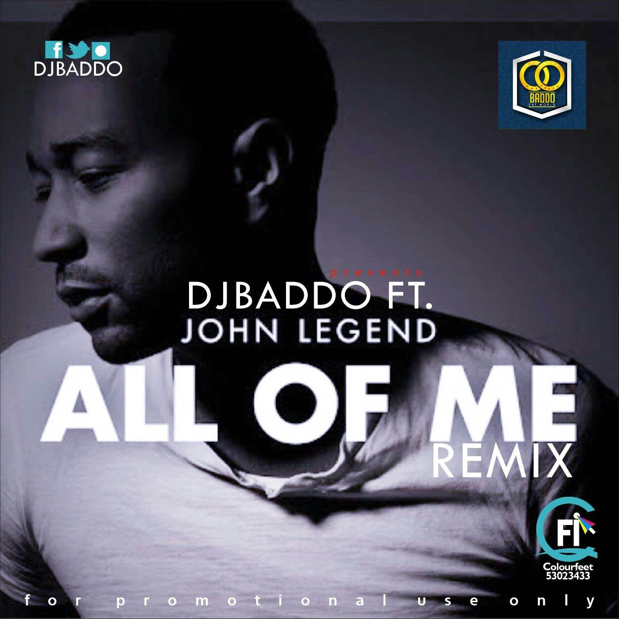 DJ Baddo – All Of Me Remix ft John Legend [AuDio]