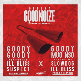 DJ Goodnoize - Guddy Song ft illBliss & Da Suspect