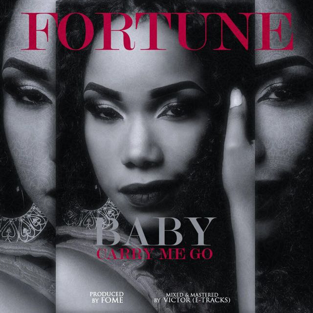 Fortune - Baby Carry Me Go