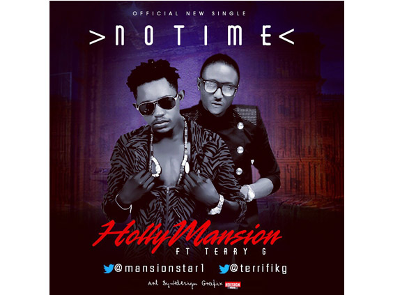 Holy Mansion - No Time ft Terry G