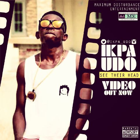 Ikpa Udo - See Their Head [ViDeo]