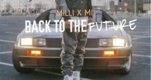 MI Abaga & Milli - Back To The Future [AuDio]