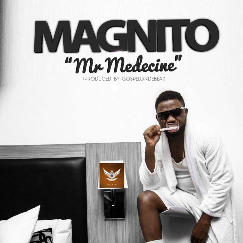 Magnito - Mr Medicine [AuDio]