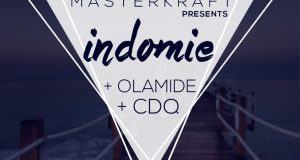Masterkraft - Indomie ft Olamide & CDQ [ViDeo]