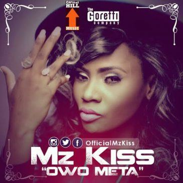 Mz Kiss - Owo Meta [AuDio]