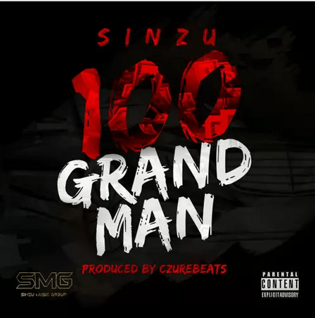 Sinzu - 100 Grand Man [AuDio]