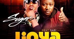 Sugar - Ijoya ft Sabi [AuDio]