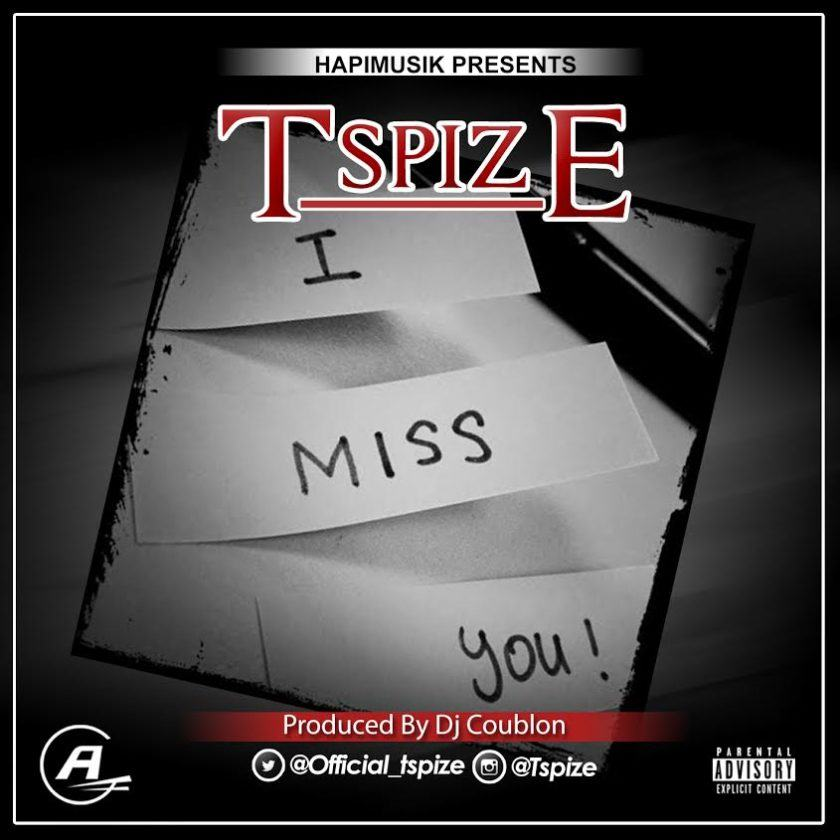 T Spize - I Miss You [AuDio]