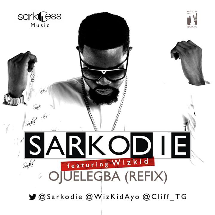 Wizkid – Ojuelegba (Remix) ft Sarkodie [AuDio]