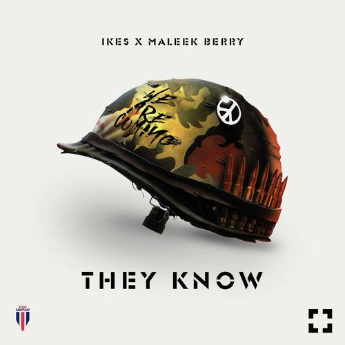iKes - They Know (Wan Mo) ft Maleek Berry [AuDio]