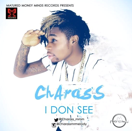 Charass – I Don See [AuDio]