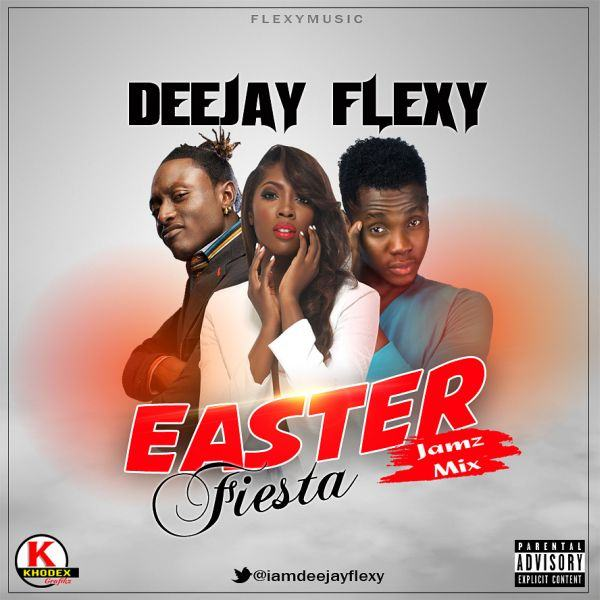 Deejay Flexy - Easter Fiesta Jamz [MixTape]