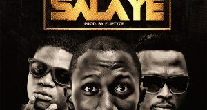 Dj Sd Classic – Salaye ft Tm9ja & Tee Blaq [AuDio]