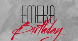Emeka - Birthday [AuDio]