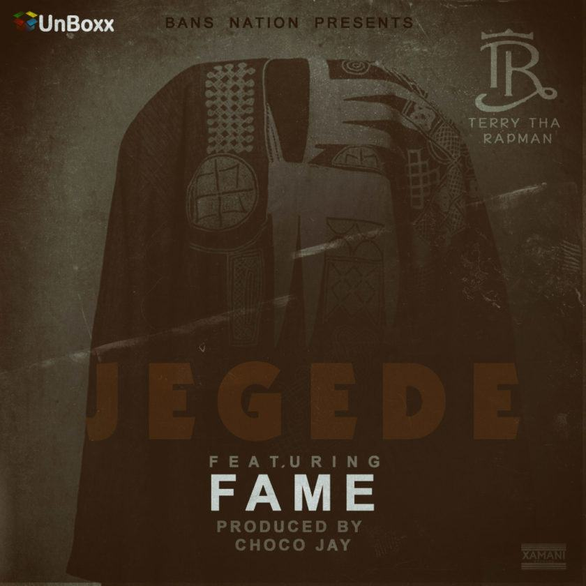 T.R - Jegede ft Fame [AuDio]