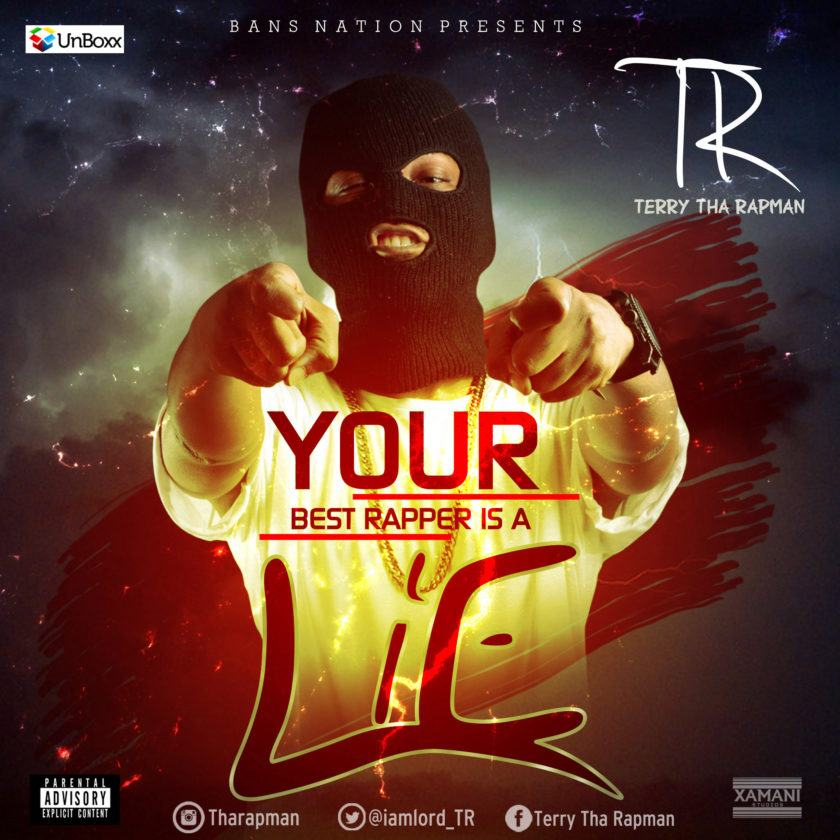 T.R - Your Best Rapper Is A Lie [AuDio]