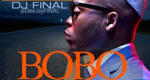 Dj Final – Bobo [MixTape]