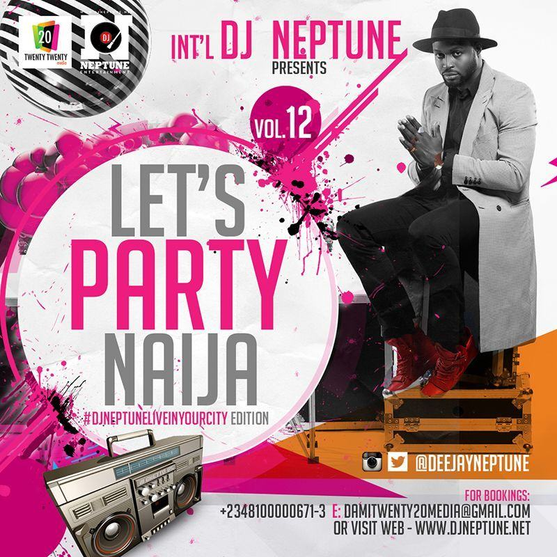 Dj Neptune - Let's Party Naija [MixTape]