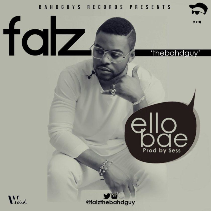 Falz - Ello Bae [ViDeo]
