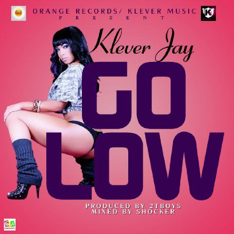 Klever Jay - Go Low [AuDio]