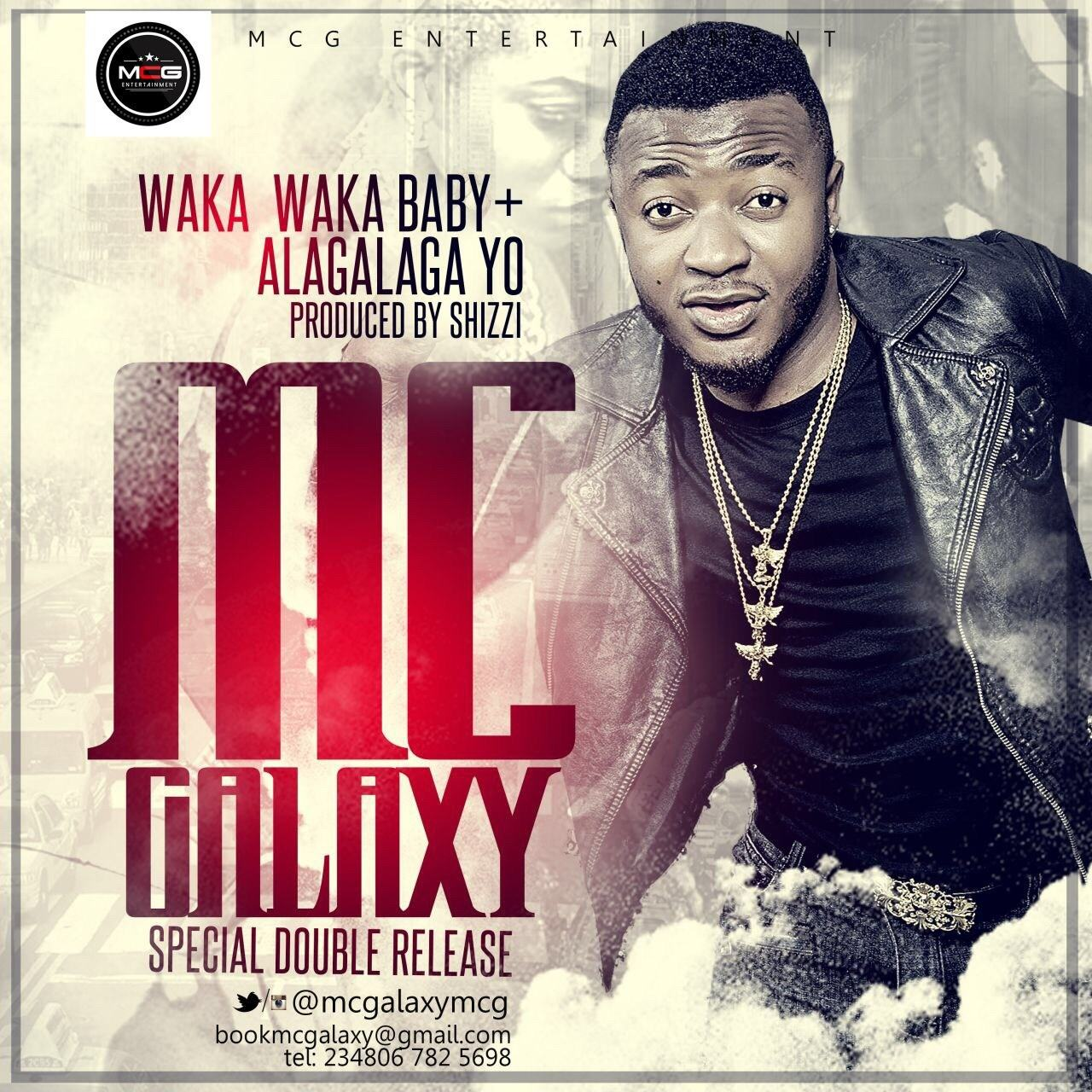 MC Galaxy – Waka Waka Baby + Alagalaga Yo [AuDio]