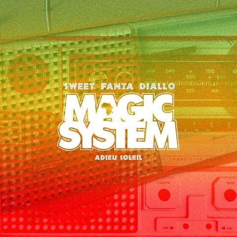 Magic System - Sweet Fanta Diallo