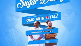 Omo Akin & Falz - Sugar Daddy [AuDio]