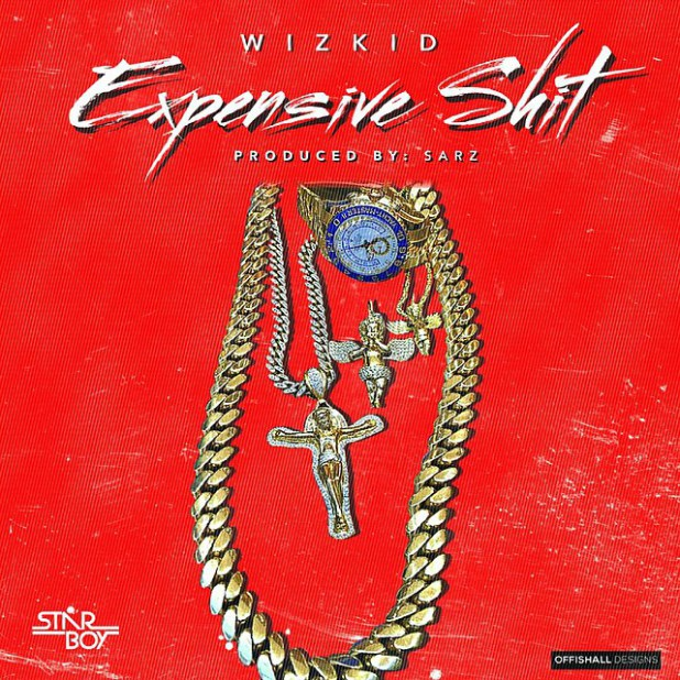 WizKid - Expensive Shit