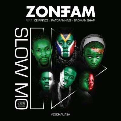 Zone Fam - Slow Mo ft Ice Prince, Patoranking & Badman Shapi [AuDio]