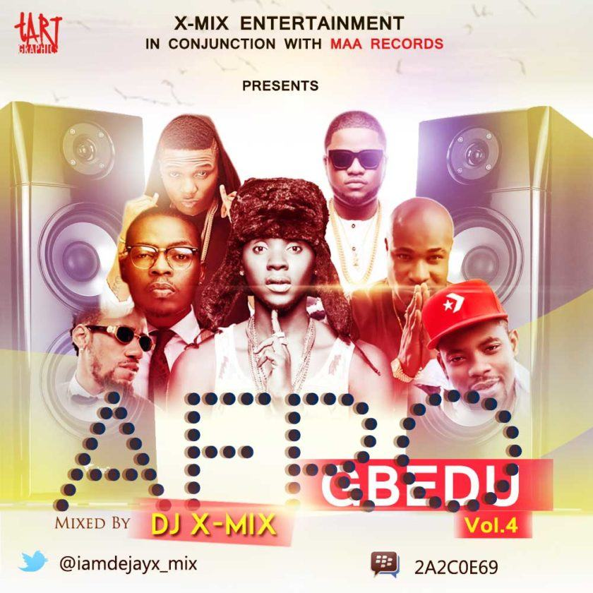 DJ X-Mix - Afro Gbedu [MixTape]
