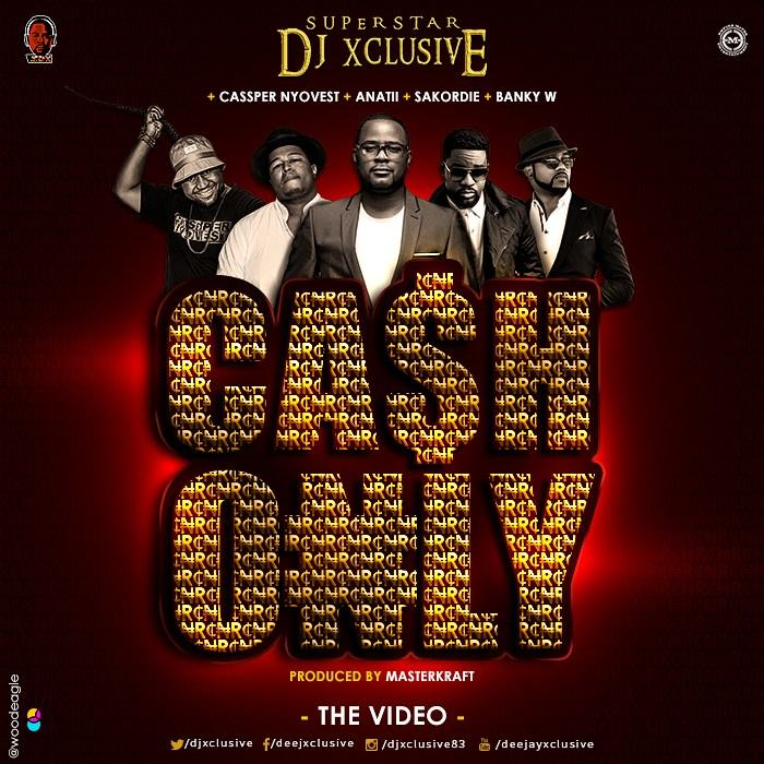 DJ Xclusive - Cash Only ft Sarkodie & Cassper Nyovest